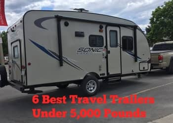 The 6 Best Travel Trailers Under 5 000 Pounds The Savvy