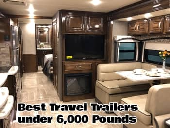 The Best 6 Travel Trailers Under 6000 Pounds To Buy The